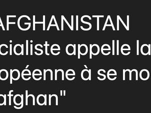 """Le parti socialiste appelle la France et l'Union européenne à se mobiliser pour le peuple """"afghan"""""""
