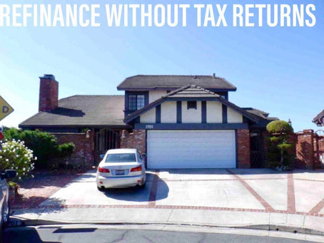 REFINANCE WITHOUT TAX RETURNS!