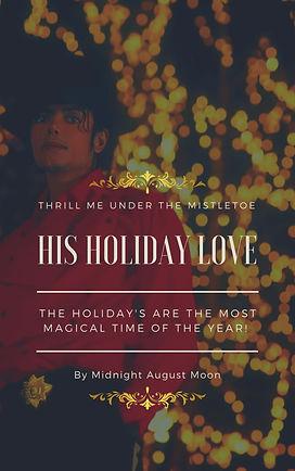 Michael Jackson Fan Fiction - His Holiday Love