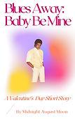 MJ Fanfic - Baby Be Mine - Blues Away
