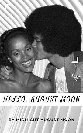 Michael Jackson Fan Fiction - Hello, August Moon
