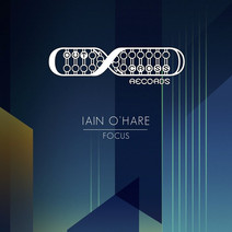 Iain O'Hare - Focus EP