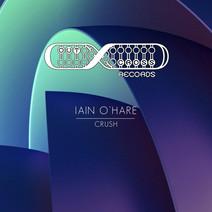 Iain O'Hare - Crush EP