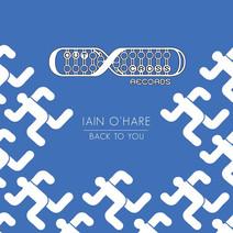 Iain O'Hare - Back To You EP
