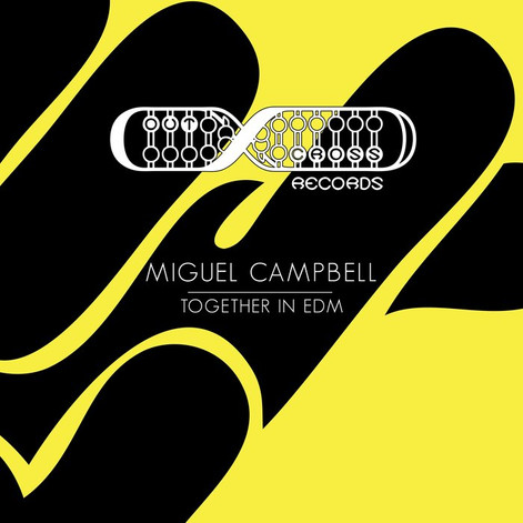 Miguel Campbell - Together In EDM (Iain O'Hare Remix)