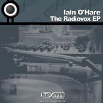 Iain O'Hare - The Radiovox EP