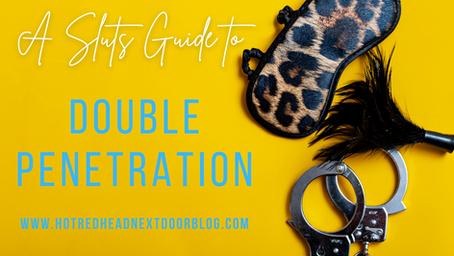 Sluts Guide to Double Penetration