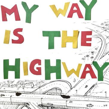 My Way is the Highway Soundtrack (Short Film) C, PE