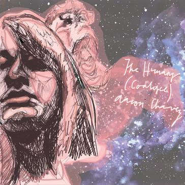 Aaron Chavez The Humans (Coalesce) P, E, M