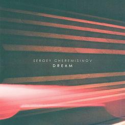 Sergey Cheremisinov - Dream.jpg