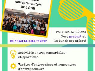 Inscris-toi gratuitement à une expérience entrepreneuriale cet été!!