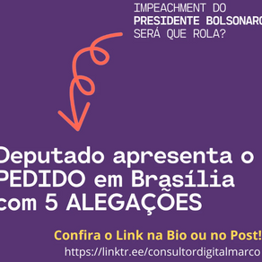 IMPEACHEMENT do Presidente Bolsonaro?