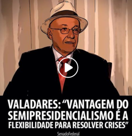 Senador Valadares Opiniao SemiPresidencialismo
