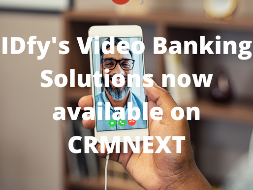 CRMNEXT Announces Partnership with IDfy for Video Banking Solutions
