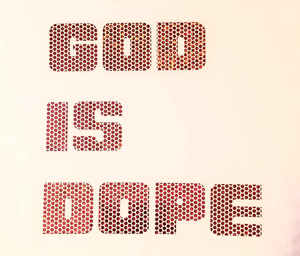 GOD IS DOPE TShirt