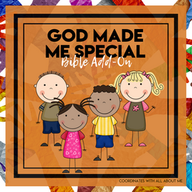 God Made Me Special: All About Me Bible Add-On Mini Unit Lessons
