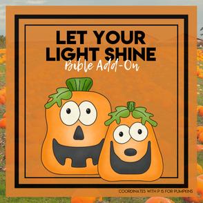 Let Your Light Shine: Pumpkin Bible Add-On Mini Unit Lessons