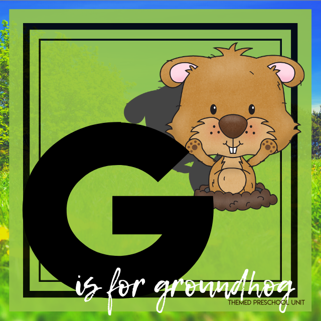 G is for Groundhog