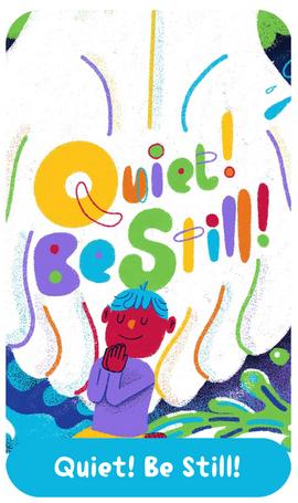 Quiet! Be Still! Devotional for kids!