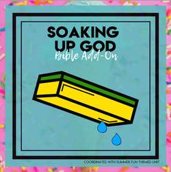 Soaking Up God - Summer Fun Bible Add On