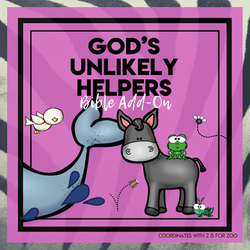 God's Unlikely Helpers - Zoo Bible Add-On Mini Unit Lessons
