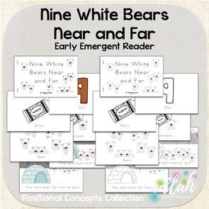 Nine White Bears Early Emergent Reader (Near & Far) - BUNDLE