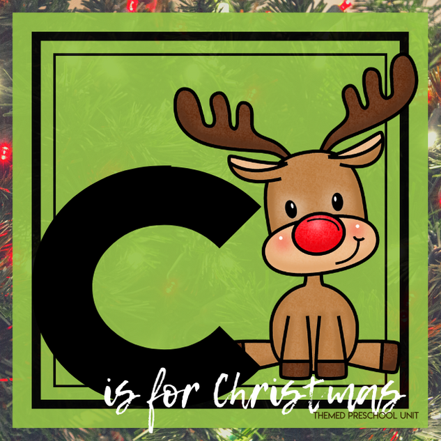 C is for Christmas Themed Unit-Preschool Lesson Plans