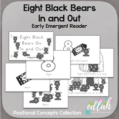Eight Black Bears Early Emergent Reader (In and Out) - Black & White Version