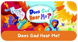 Does God Hear Me? Devotional for Kids