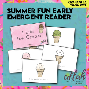 Summer Fun/Ice Cream Early Emergent Reader - Full Color Version