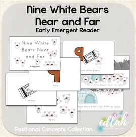 Nine White Bears Early Emergent Reader (Near and Far) - Full Color Version