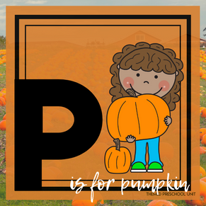 P is for Pumpkins Themed Unit-Preschool Lesson Plans - Distance Learning