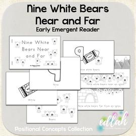 Nine White Bears Early Emergent Reader (Near and Far) - Black & White Version