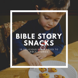 Bible Story Snack Ideas