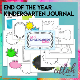 End of the Year Journal: Kindergarten