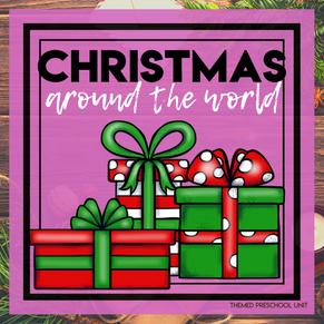 Christmas Around the World Themed Unit-Preschool Lesson Plans