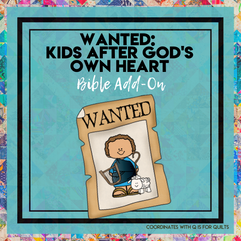 Wanted Kids After God's Own Heart: Quilts and Western Bible Add-On Mini Unit Lessons