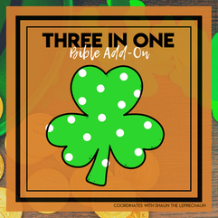 Three In One - St. Patrick's Day Bible Add-On Mini Unit Lessons - Trinity