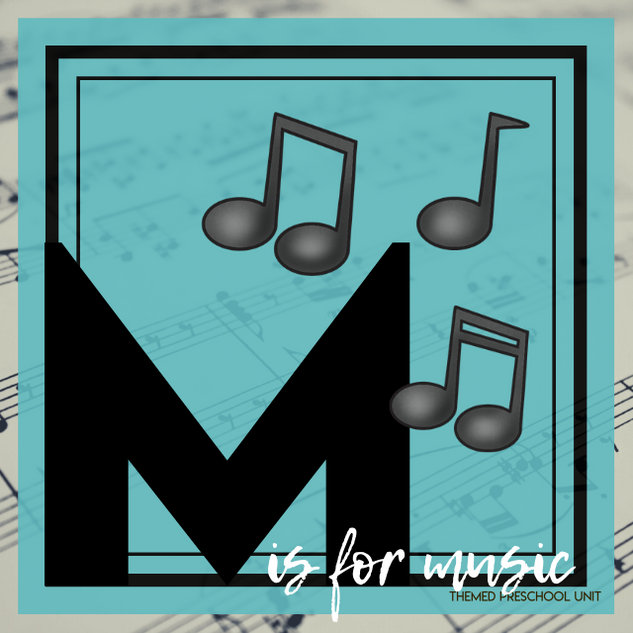 M is for Music Themed Unit-Preschool Lesson Plans - Distance Learning