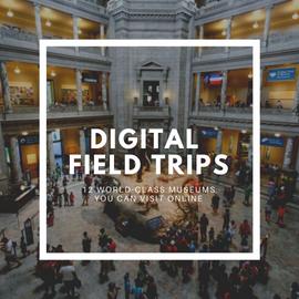 digital field trips