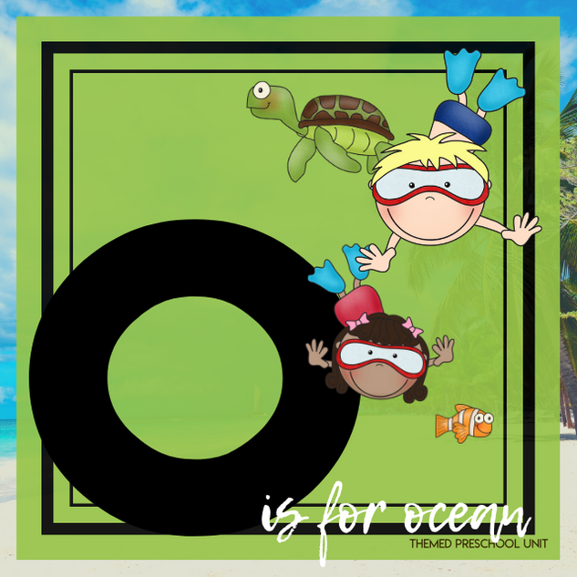 O is for Oceans Themed Unit-Preschool Lesson Plans