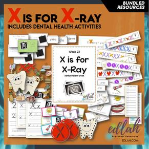 X is for X-Ray/Dental Health Themed Unit-Preschool Lessons