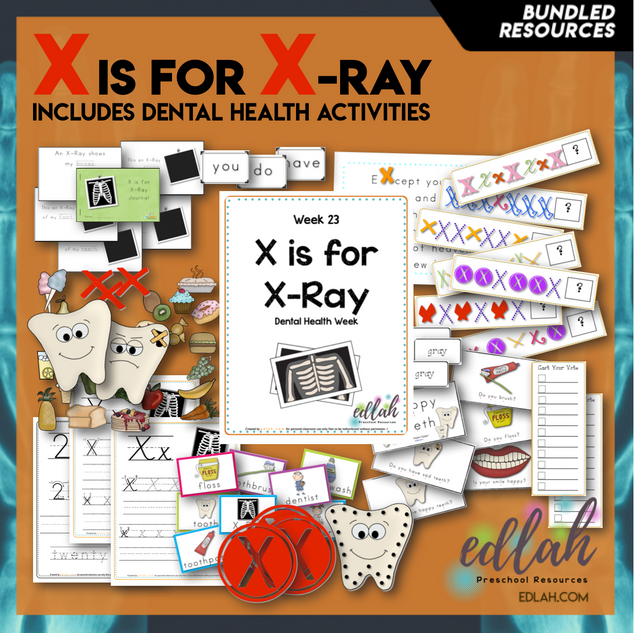X is for X-Ray/Dental Health Themed Unit-Preschool Lessons