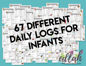 67 Different INFANT Daily Logs