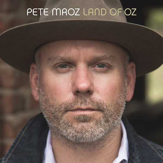 PETE MROZ - LAND OF OZ