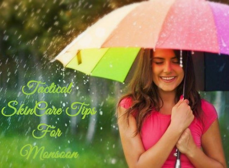 Tactical Skin Care Tips For Monsoon