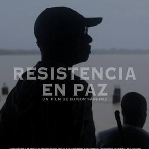 Resistencia en paz estará en el FICCI57