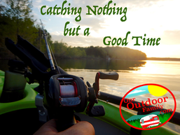 Catching Nothing but a Good Time