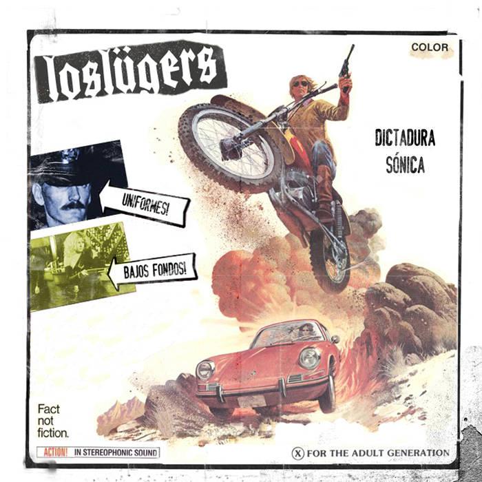 Los Lügers - Dictadura Sónica