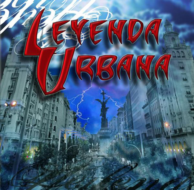 Leyenda Urbana - Leyenda Urbana